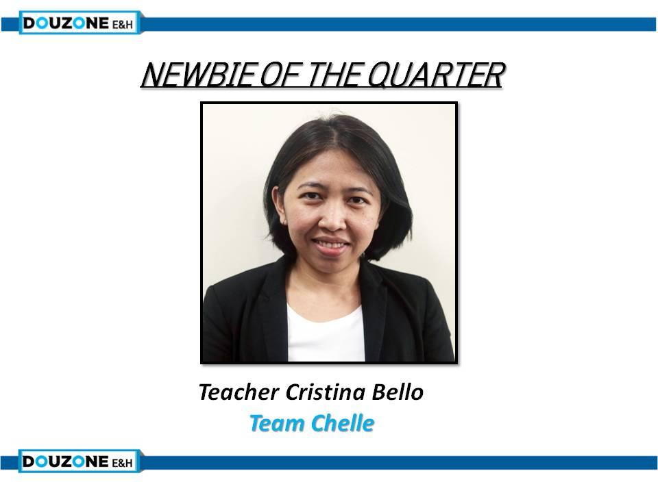 Newbie of the quarter