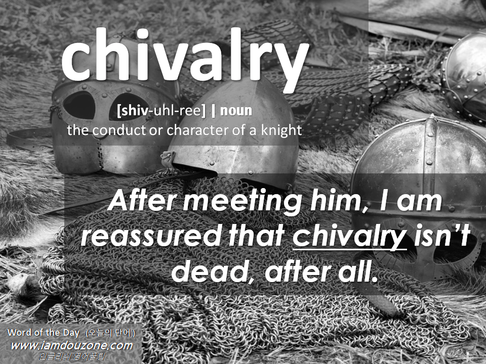 Word_of_the_Day_Week#2 (chivalry).png